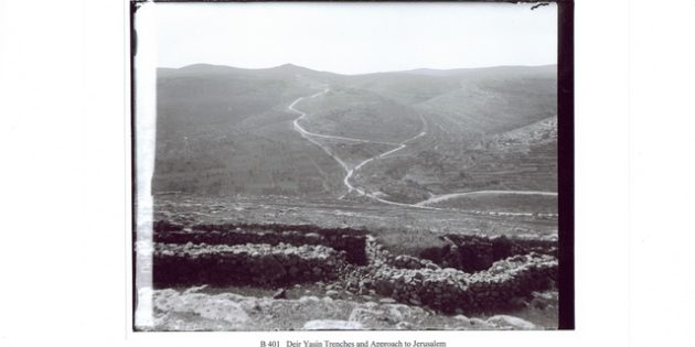 Deir Yassin Trenches and Approach to Jerusalem