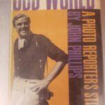 Odd World: A Photo Reporter's Story, John Phillips, 1959.